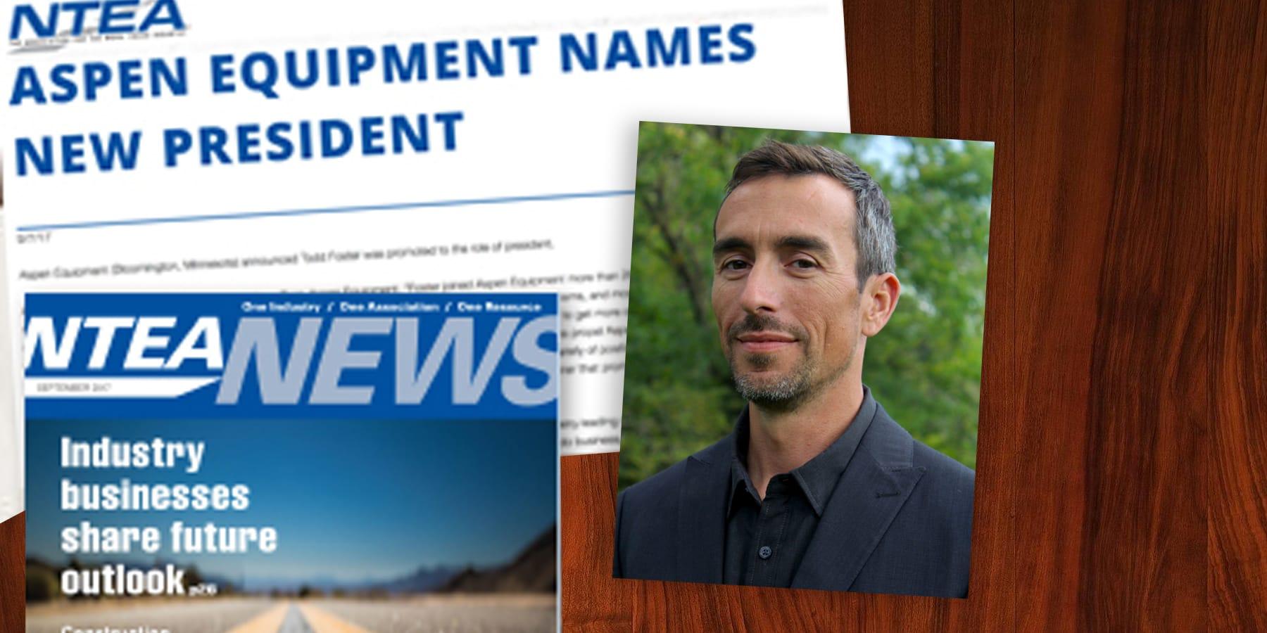 Aspen Equipment promotes Todd Foster to President